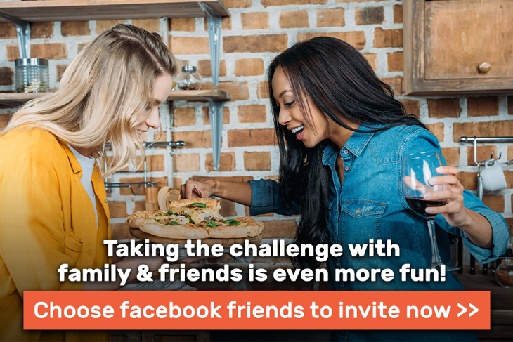 Taking the challenge with family & friends is even more fun!